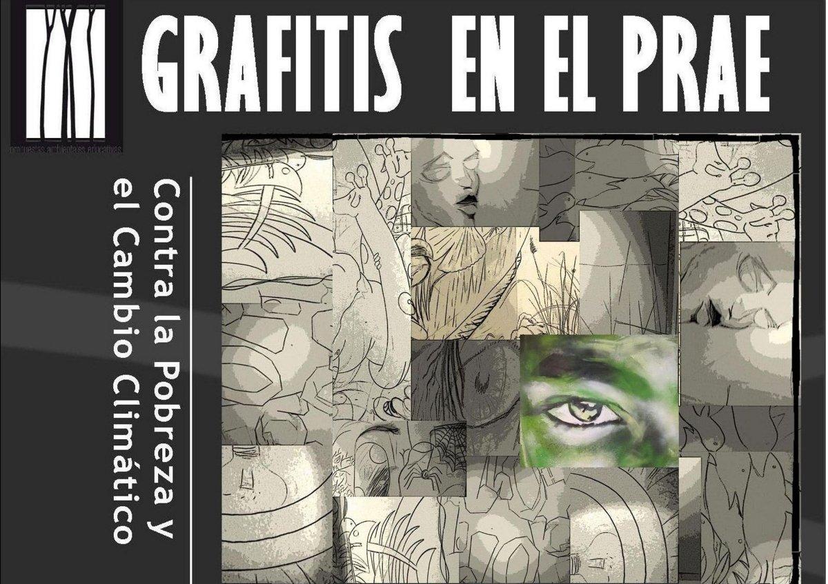 """Cartel de la Exposición """"Graffitis en el PRAE"""