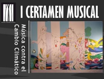"I Certamen ""Música Contra el Cambio Climático"""