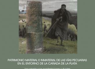 Trashumantes, patrimonio material e inmaterial de las vías pecuarias en el entorno de Vía la Plata